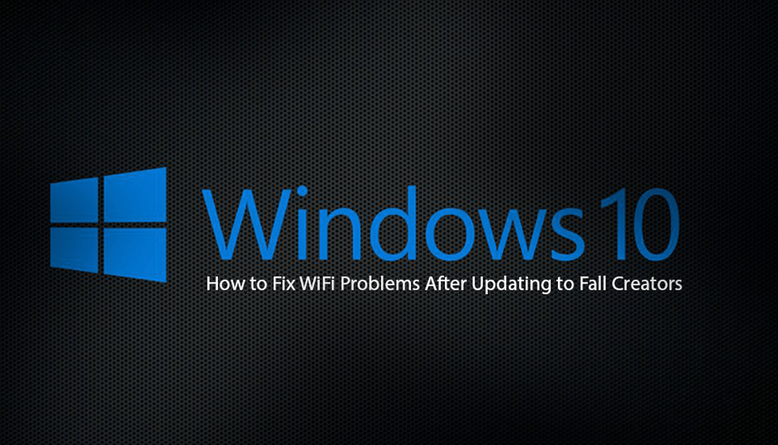 windows 10 update wifi dropping