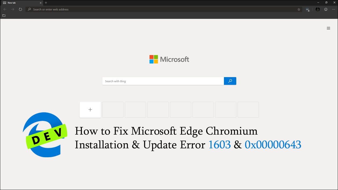 How to Fix Microsoft Edge Chromium Installation and Update