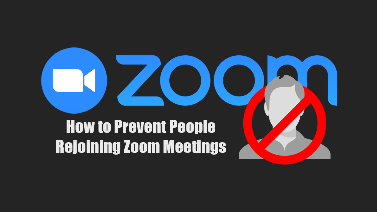 How_to_Prevent_People_Rejoining_Zoom_Meetings